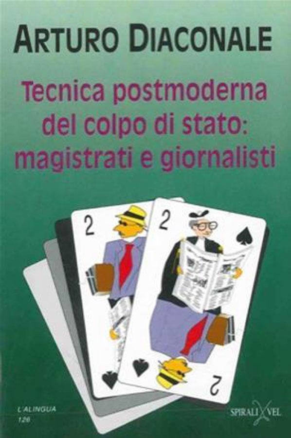 Book Cover: Tecnica postmoderna del colpo di stato: magistrati e giornalisti